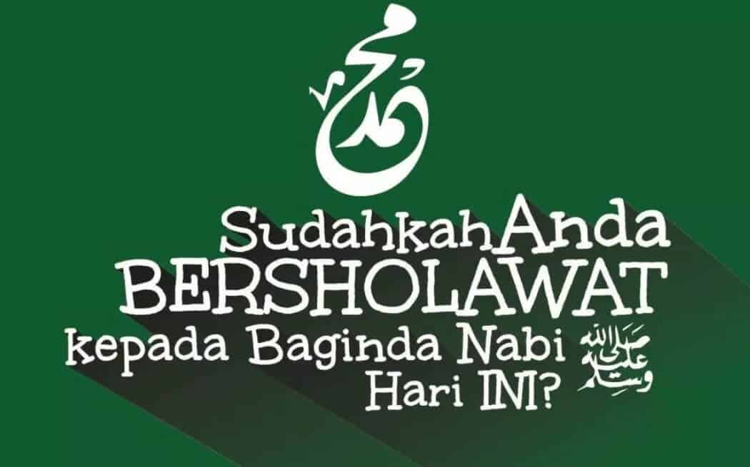 Bacaan Sholawat Nabi Bahasa Arab, Latin dan Artinya Beserta MP3  [Complete]
